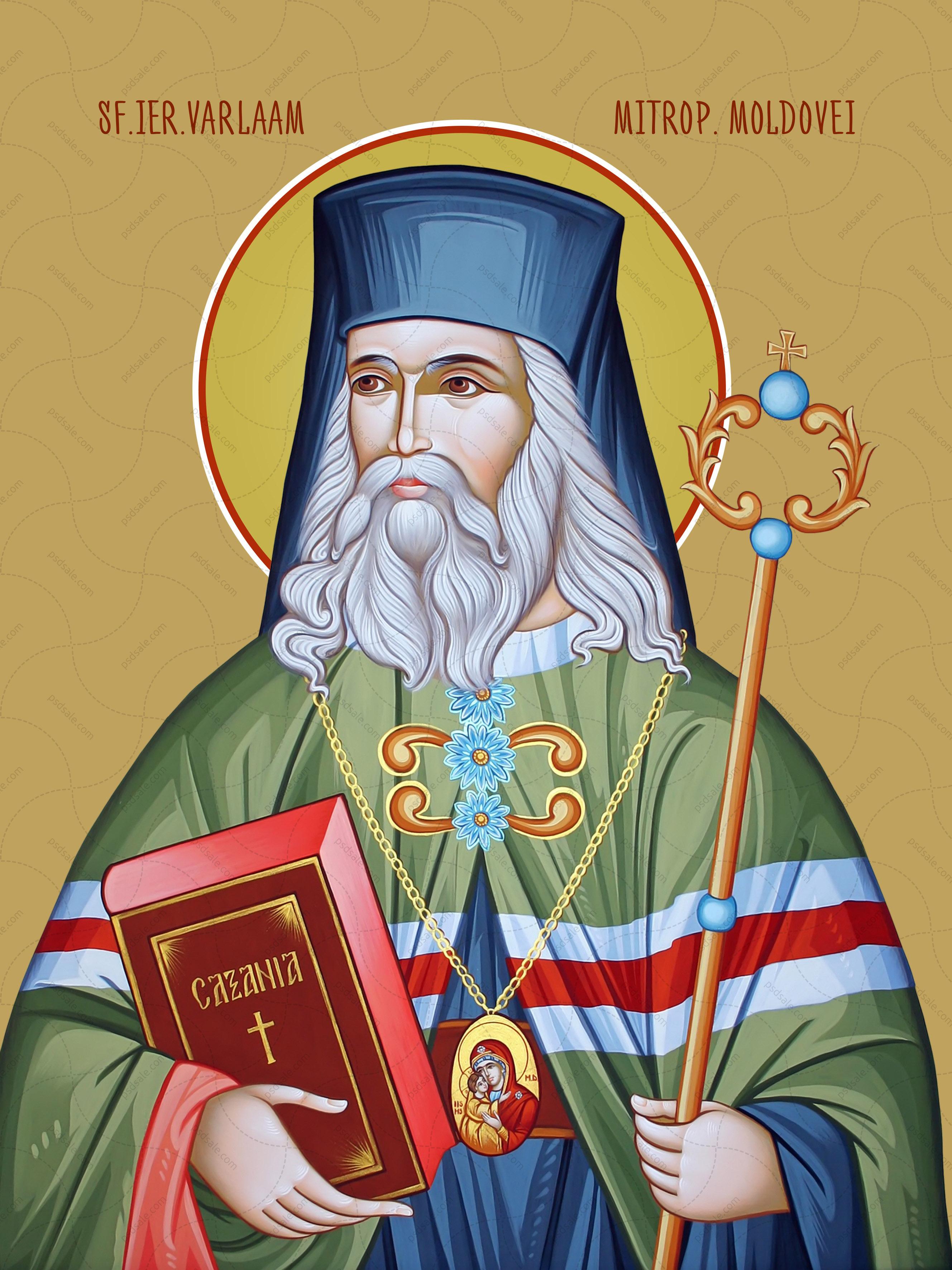 Варлаам / Sf. Varlaam, Mitropolitul Moldovei